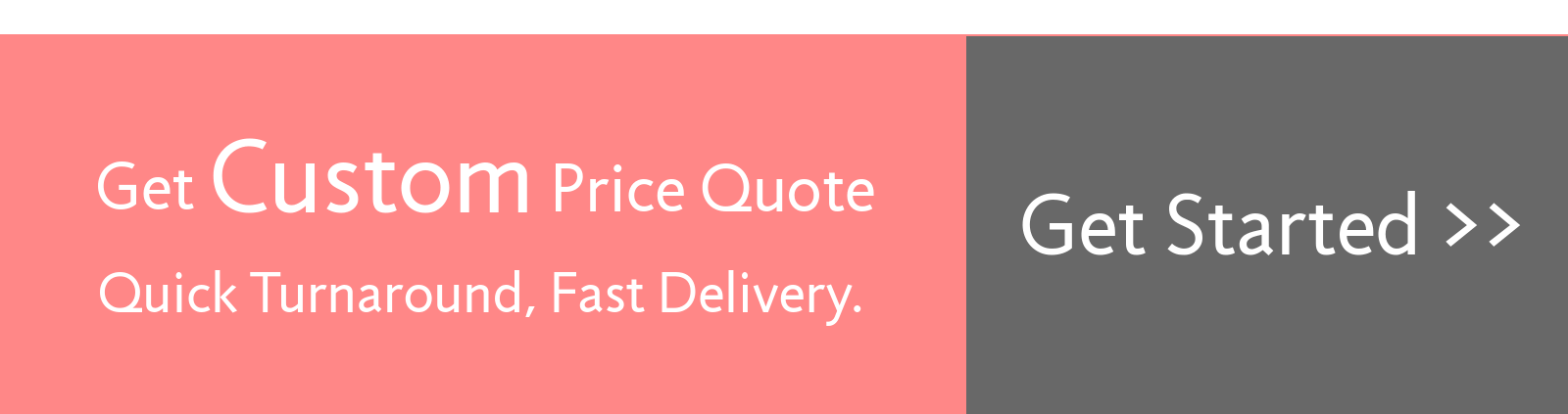 Get Custom Price Quote